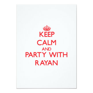 Keep calm and Party with Rayan 5x7 Paper Invitation Card