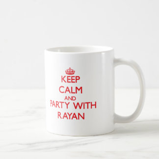 Keep calm and Party with Rayan Classic White Coffee Mug