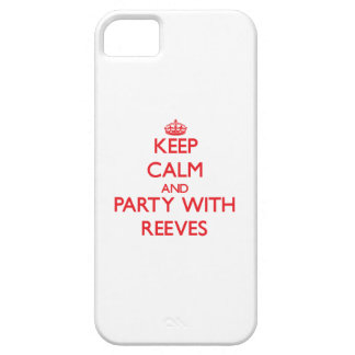 Keep calm and Party with Reeves iPhone SE/5/5s Case