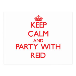 Keep calm and Party with Reid Postcard