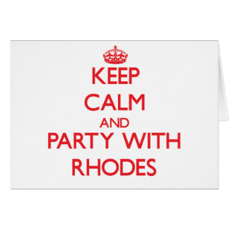 Keep calm and Party with Rhodes Greeting Card