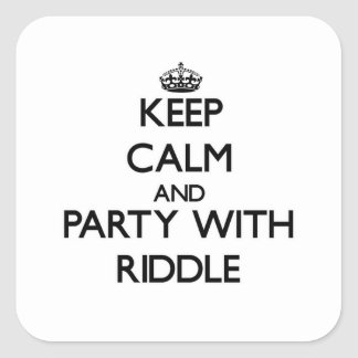 Keep calm and Party with Riddle Square Stickers