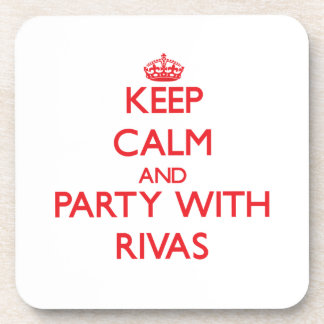 Keep calm and Party with Rivas Coaster