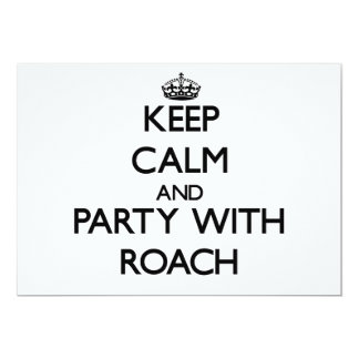 Keep calm and Party with Roach Personalized Invitation