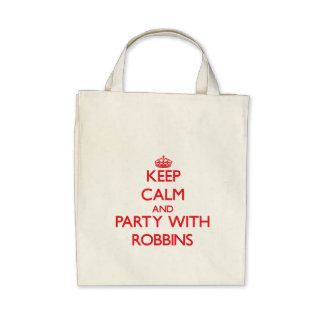 Keep calm and Party with Robbins Tote Bags