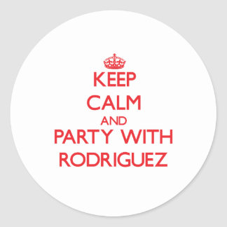 Keep calm and Party with Rodriguez Classic Round Sticker