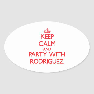 Keep calm and Party with Rodriguez Oval Sticker