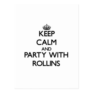 Keep calm and Party with Rollins Post Card