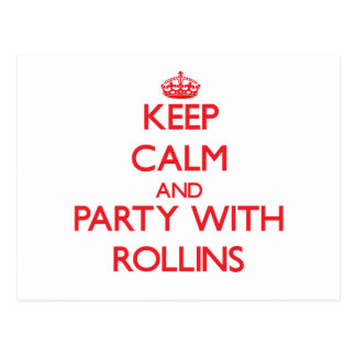 Keep calm and Party with Rollins Postcards