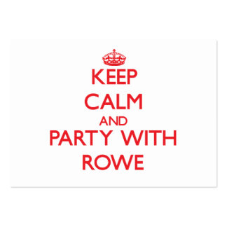 Keep calm and Party with Rowe Business Card Templates