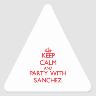 Keep calm and Party with Sanchez Triangle Stickers