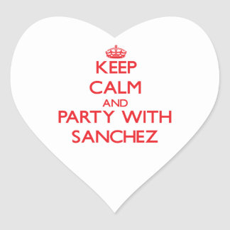Keep calm and Party with Sanchez Sticker