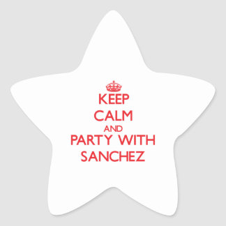 Keep calm and Party with Sanchez Star Stickers