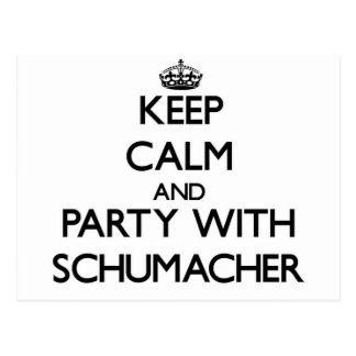 Keep calm and Party with Schumacher Post Cards