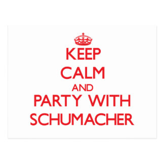 Keep calm and Party with Schumacher Postcards