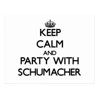 Keep calm and Party with Schumacher Postcard