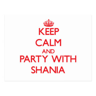 Keep Calm and Party with Shania Postcard