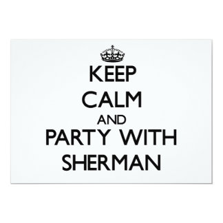 Keep calm and Party with Sherman 5x7 Paper Invitation Card