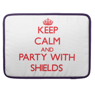 Keep calm and Party with Shields Sleeve For MacBook Pro
