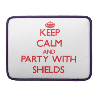Keep calm and Party with Shields Sleeves For MacBook Pro