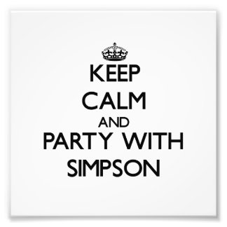 Keep calm and Party with Simpson Photograph