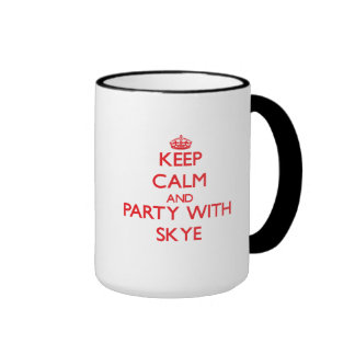 Keep Calm and Party with Skye Mugs