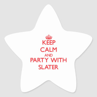 Keep calm and Party with Slater Star Stickers