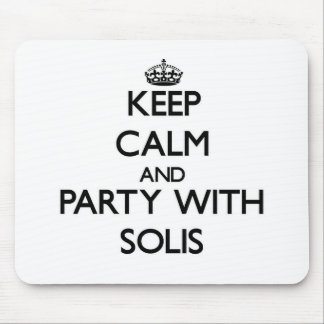Keep calm and Party with Solis Mouse Pad