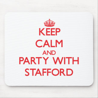 Keep calm and Party with Stafford Mouse Pad