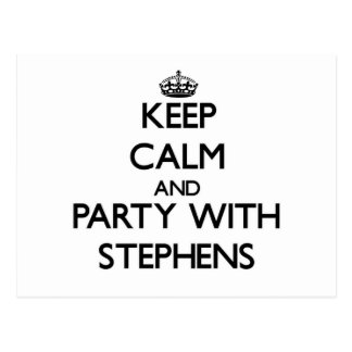 Keep calm and Party with Stephens Postcard