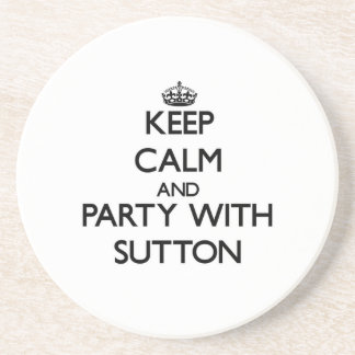 Keep calm and Party with Sutton Beverage Coasters