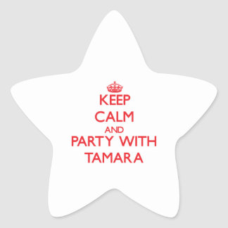 Keep Calm and Party with Tamara Star Sticker
