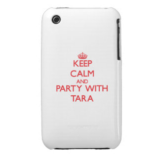 Keep Calm and Party with Tara iPhone 3 Case