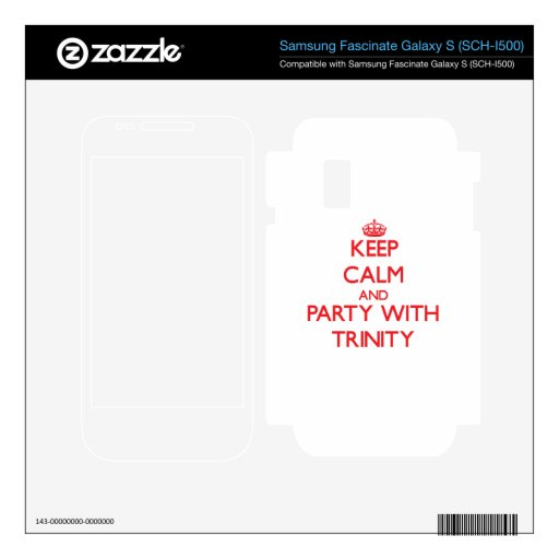 Keep Calm and Party with Trinity Samsung Fascinate Decal