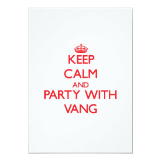 Keep calm and Party with Vang 5x7 Paper Invitation Card