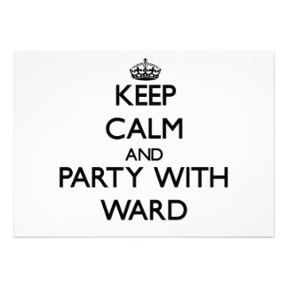 Keep calm and Party with Ward Custom Invitation