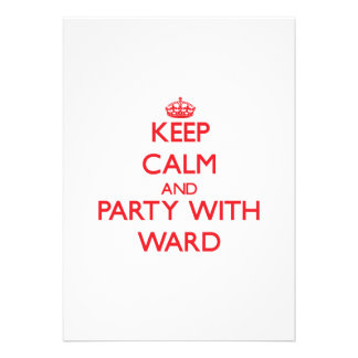Keep calm and Party with Ward Personalized Invite