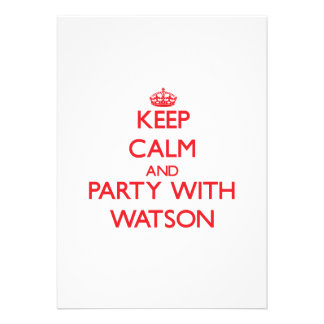 Keep calm and Party with Watson Personalized Announcements