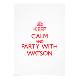 Keep calm and Party with Watson Cards