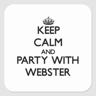 Keep calm and Party with Webster Square Sticker