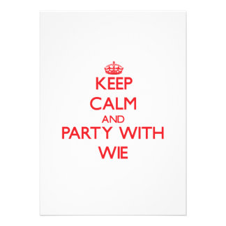 Keep calm and Party with Wie Personalized Invitations