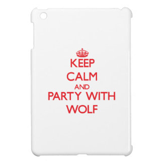 Keep calm and Party with Wolf iPad Mini Cover
