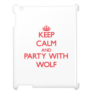 Keep calm and Party with Wolf iPad Case