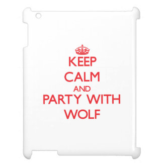 Keep calm and Party with Wolf iPad Covers
