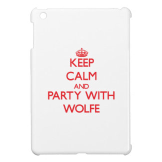 Keep calm and Party with Wolfe iPad Mini Cases
