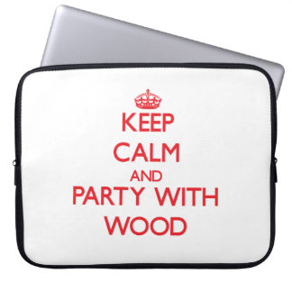 Keep calm and Party with Wood Laptop Sleeves