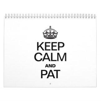 KEEP CALM AND PAT CALENDAR
