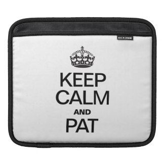 KEEP CALM AND PAT SLEEVES FOR iPads