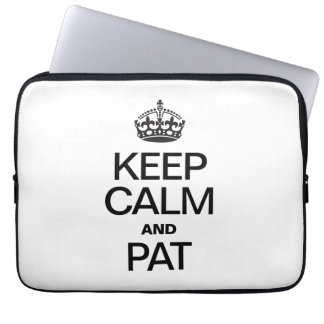 KEEP CALM AND PAT LAPTOP COMPUTER SLEEVE