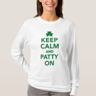 Keep calm and patty on T-Shirt